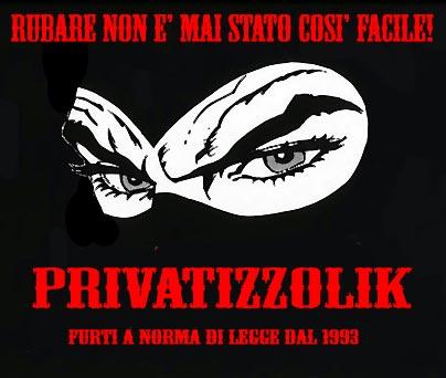 SOCIALIZZAZIONE DEI COSTI E PRIVATIZZAZIONE DEI PROFITTI