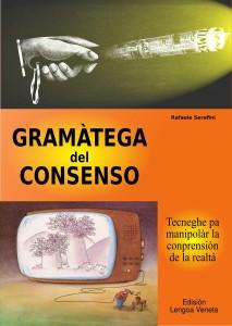 manufacturing consent consensus lengoa veneta