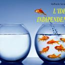 L'IDEA INDIPENDENTISTA: frammenti del passato